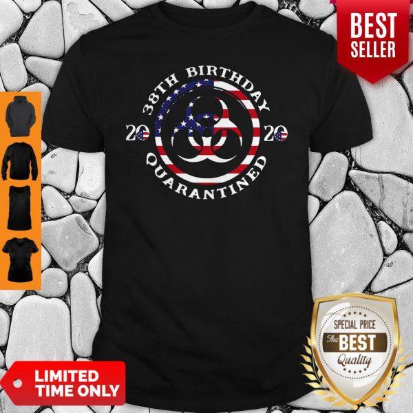 38th Birthday 2020 Quarantined American Flag Shirt