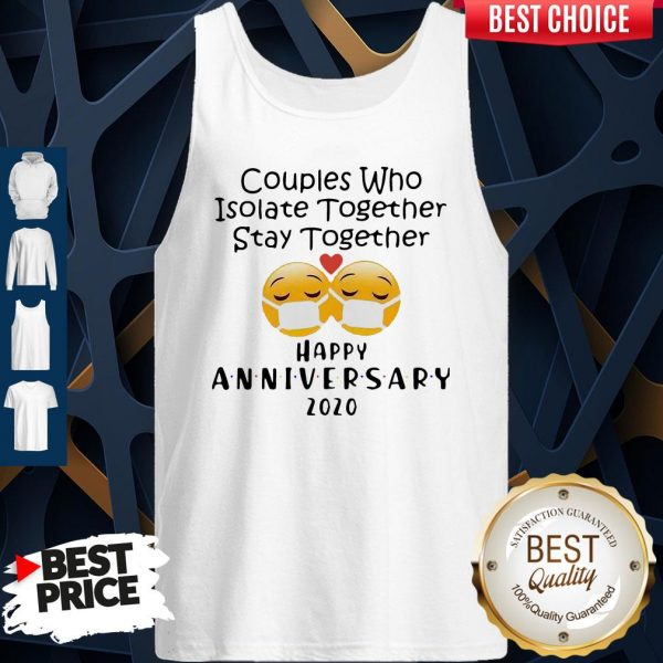 Icon Couples Who Isolate Together Stay Together Happy Anniversary 2020 Tank Top