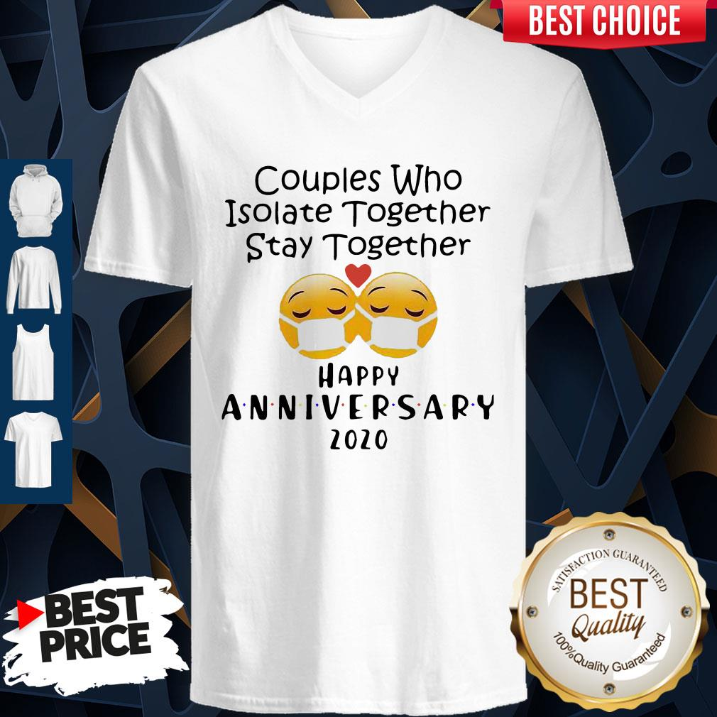 Icon Couples Who Isolate Together Stay Together Happy Anniversary 2020 V-neck
