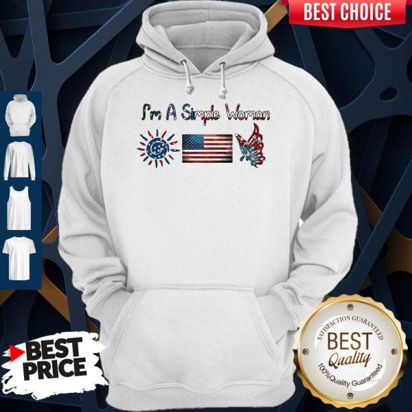 Im A Simple Woman American Flag Veteran Independence Day Hoodie