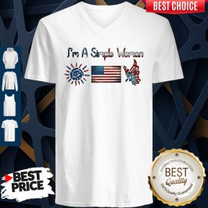 Im A Simple Woman American Flag Veteran Independence Day V-neck