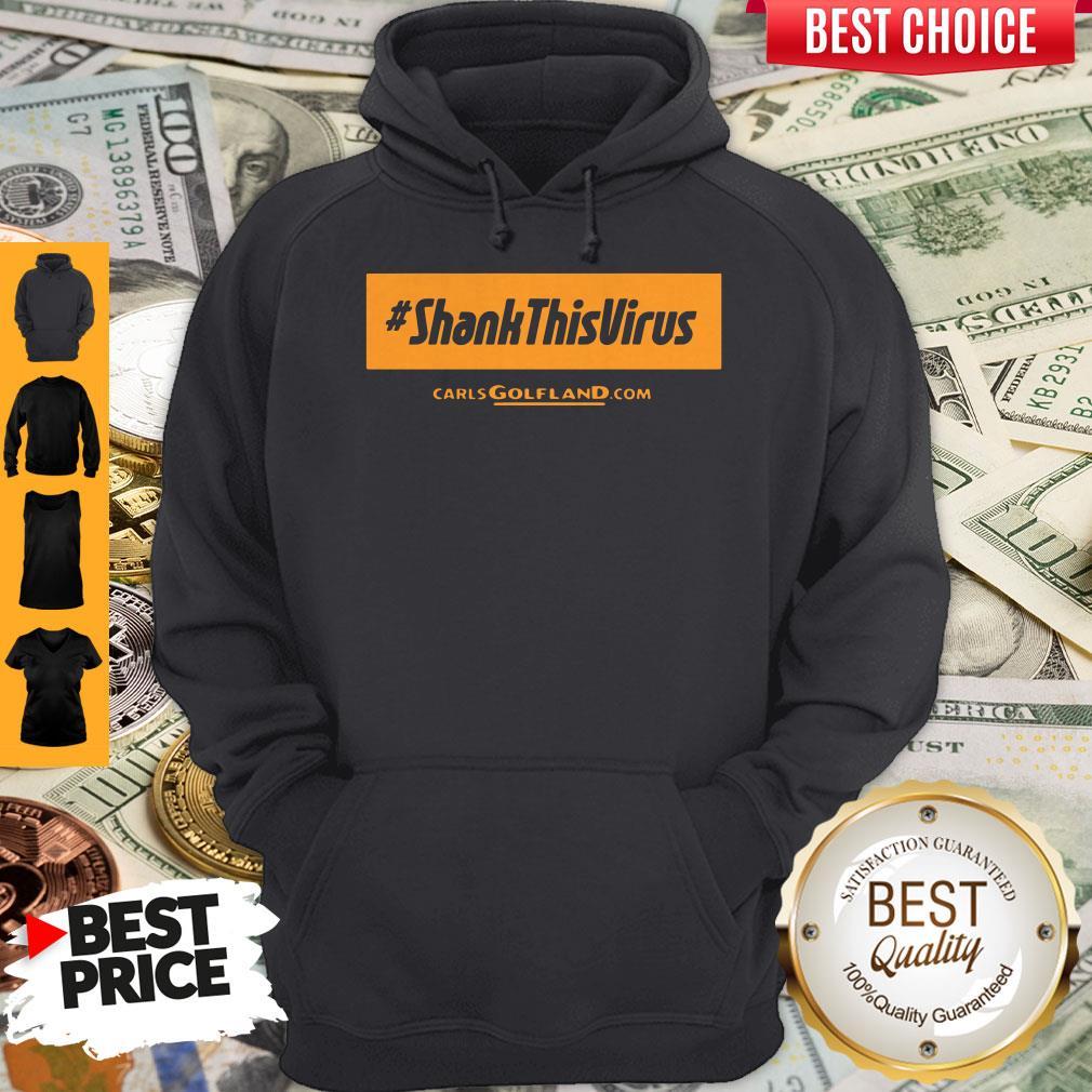 Premium Shank This Virus Hoodie