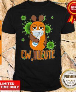 Virus Corona Ew Leute Mask Wash Your Hand Shirt