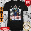 Gundam I Want You To Stay Home Shirt