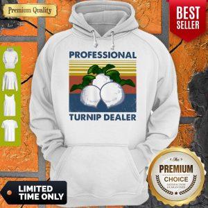 Official Professional Turnip Dealer Vintage Hoodie