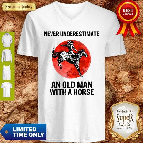 Never Underestimate An Old Man With A Horse V-neck
