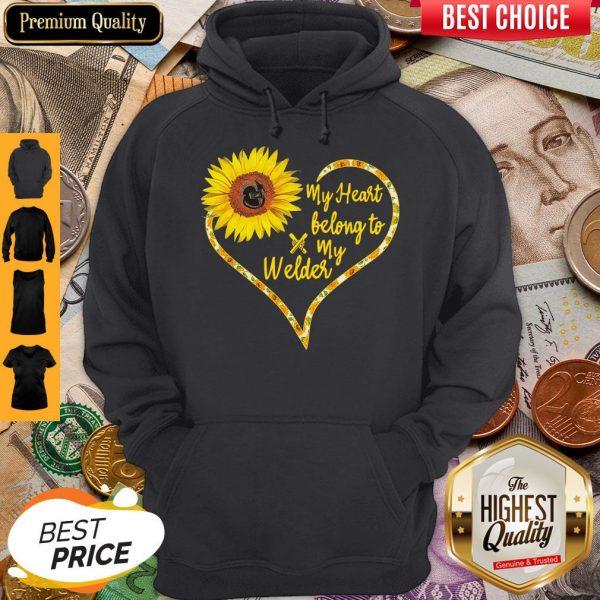 Nice Love Sunflower My Heart Belong To My Welder Heart Hoodie