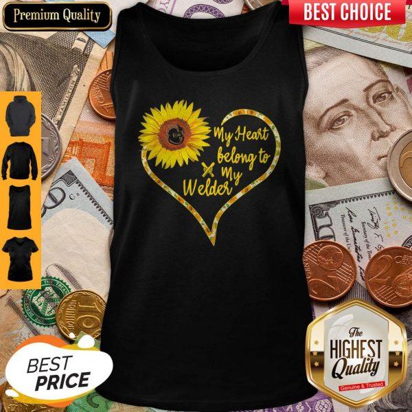 Nice Love Sunflower My Heart Belong To My Welder Heart Tank Top