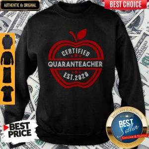 Official Apple Certified Quaranteacher Est 2020 Sweatshirt
