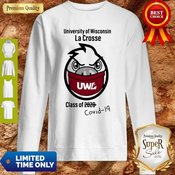 Official UWL Unveils The Class Of Covid-19 Sweatshirt