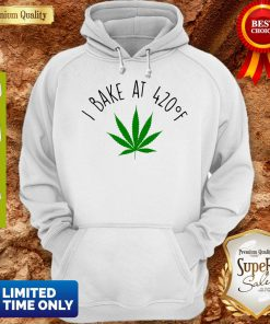 Official Weed I Bake At 420F Hoodie
