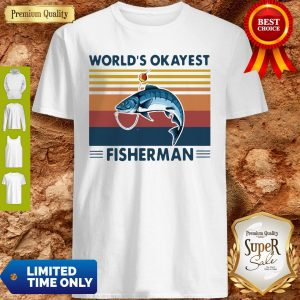 Official Worlds Okayest Fisherman Vintage Shirt