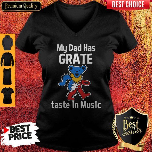Premium My Dad Has Grateful Taste In Music V-neck