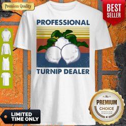 Official Professional Turnip Dealer Vintage Shirt