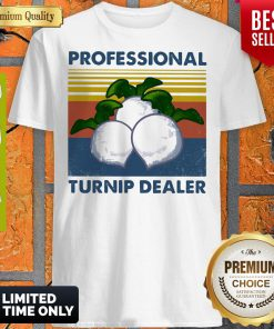 Official Professional Turnip Dealer Vintage Shirt