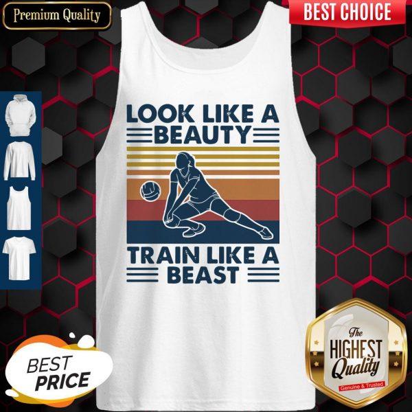 Volleyball Look Like A Beauty Train Like A Beast Vintage Tank Top