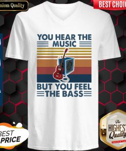 You Hear The Music But You Feel The Bass Guitar Vintage V-neck