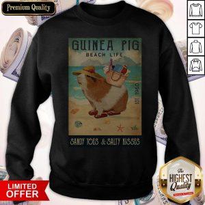 Guinea Pig Beach Life Sandy Toes And Salty Kisses Sweatshirt