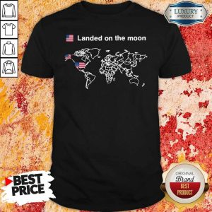 America Landed On The Moon Shirt