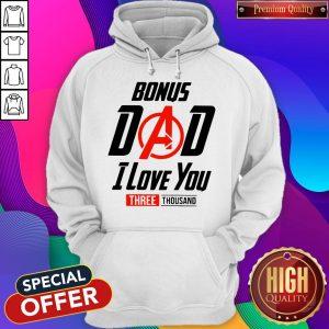 Avengers Bonus Dad I Love You Three Thousand Hoodie