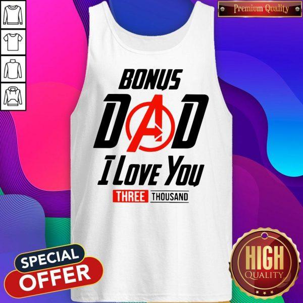 Avengers Bonus Dad I Love You Three Thousand Tank Top
