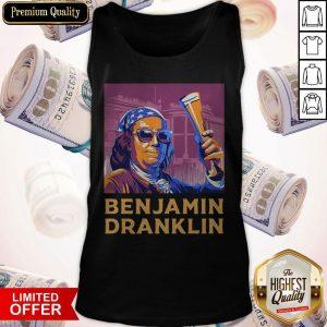 Ben Drankin 4th Of July Benjamin Dranklin Tank Top