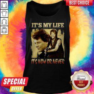 Bon Jovi It's My Life It's Now Or Never Tank Top
