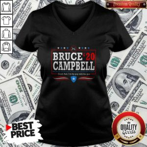 Bruce Campbell 2020 Good Bad I'm The Guy With The Gun V- neck