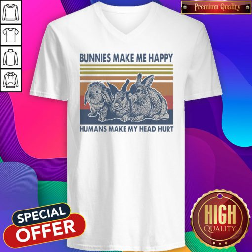 Bunnies Make Me Happy Humans Make My Head Hurt Vintage V- neck