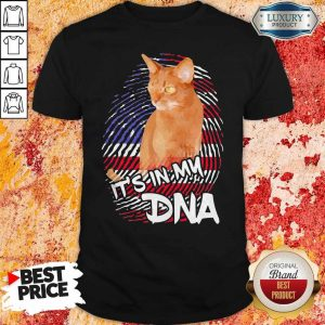 Cat It's In My DNA American Shirt