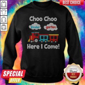 Choo Choo Kindergarten Here I Come Sweatshirt