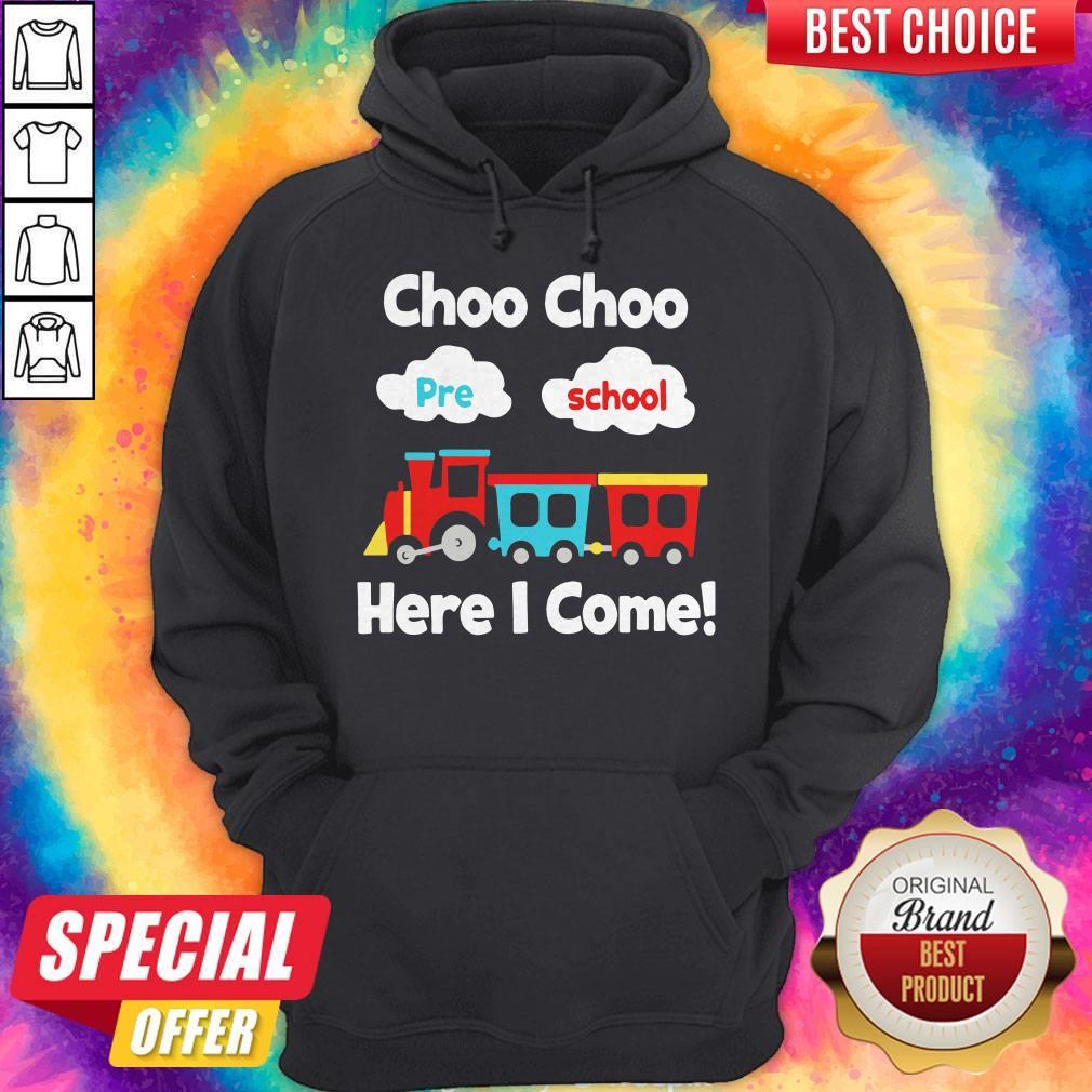 Choo Choo Pre School Here I Come Hoodie