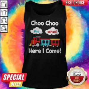 Choo Choo Pre School Here I Come Tank Top