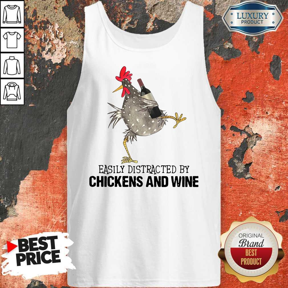 Easily Distracted By Cats And Chickens And Wine   Tank Top