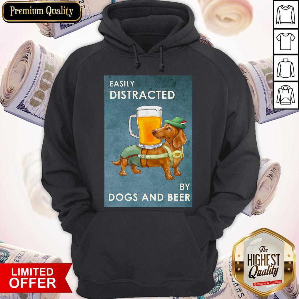 Easily Distracted By Dogs And Beer Hoodiea