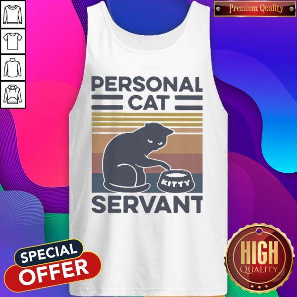 Funny Personal Cat Servant vintage Tank Top