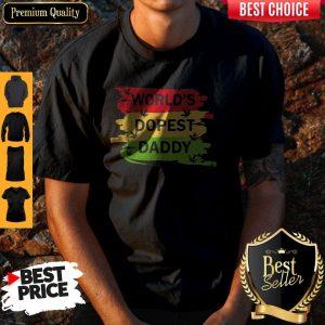 Hot World's Dopest Daddy Cannabis Shirt
