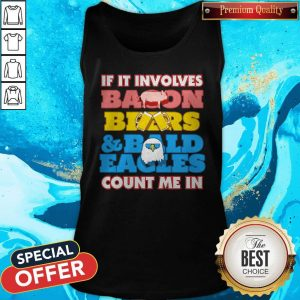 If It Involves Balloon Bears And Bald Eagles Count Me In Tank Top