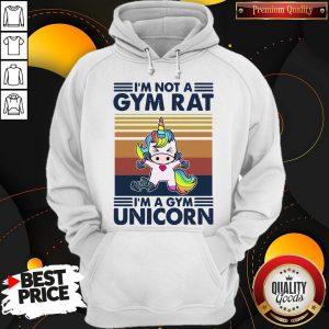 I'm Not A GYM Rat I'm A Gym Unicorn Vintage Hoodie