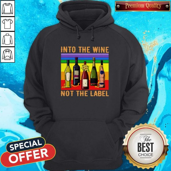 Into The Wine Not The Label Vintage Hoodiea