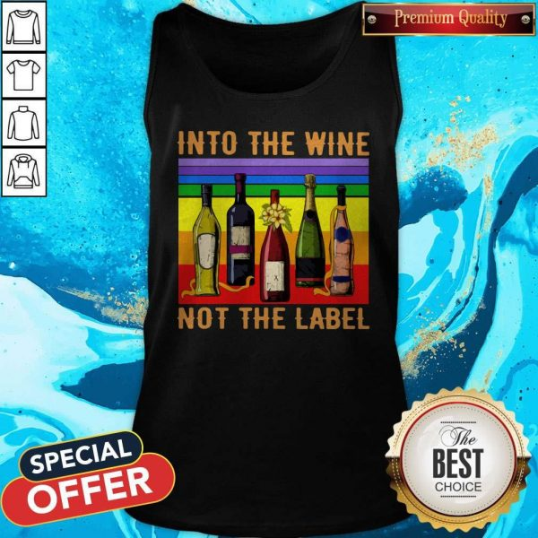 Into The Wine Not The Label Vintage Tank Top