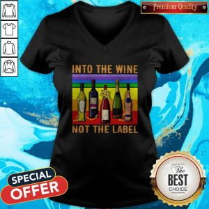 Into The Wine Not The Label Vintage V- neck