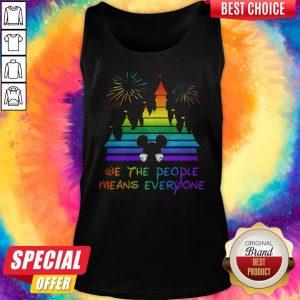 LGBT Disneyland We The People Means Everyone Tank Top