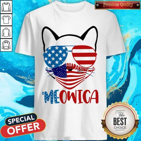 Meowica 4th Of July Merica Quarantine Shirt