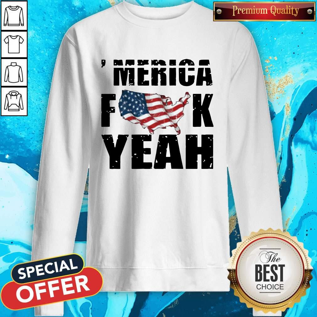 Merica Fuck Yeah American Map Flag Sweatshirt
