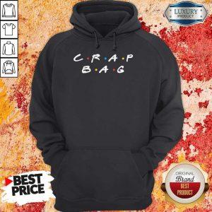 Nice Crap Bag Hoodiea