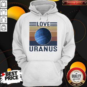 Nice I Love Uranus vintage Hoodie