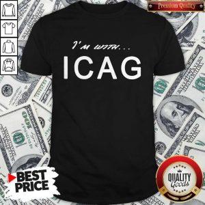 Nice I'm With ICAG Shirt