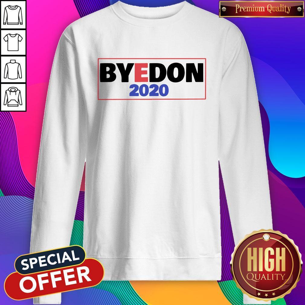 Premium Byedon 2020 America Sweatshirt