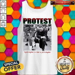 Protest Injustice Anywhere Is A Threat To Justice Everywhere Tank Top